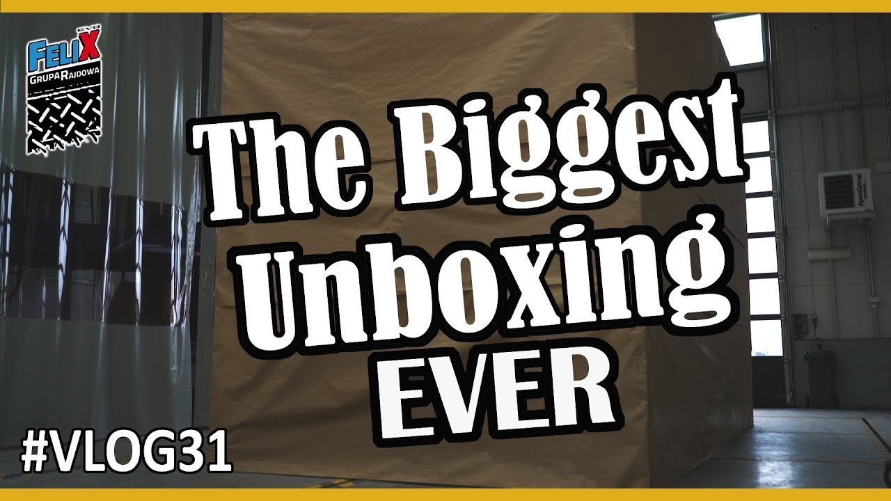 The Biggest Unboxing Ever #VLOG31 Grupa Rajdowy Felix
