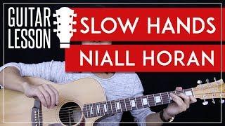 Slow Hands Guitar Tutorial - Niall Horan Guitar Lesson 🎸 |Easy Chords + Riff + Guitar Cover| Mp3