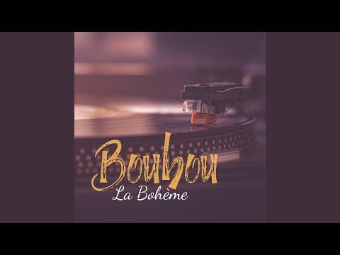 La Bohème (Boubou Remix)