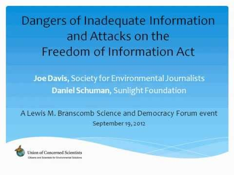 Dangers of Inadequate Information and Attacks on the Freedom of Information Act