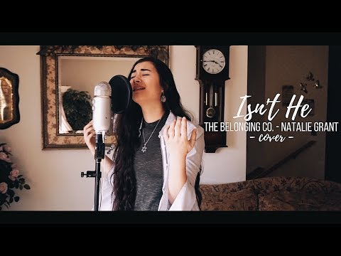 ISN'T HE // The Belonging Co. feat. Natalie Grant (cover)