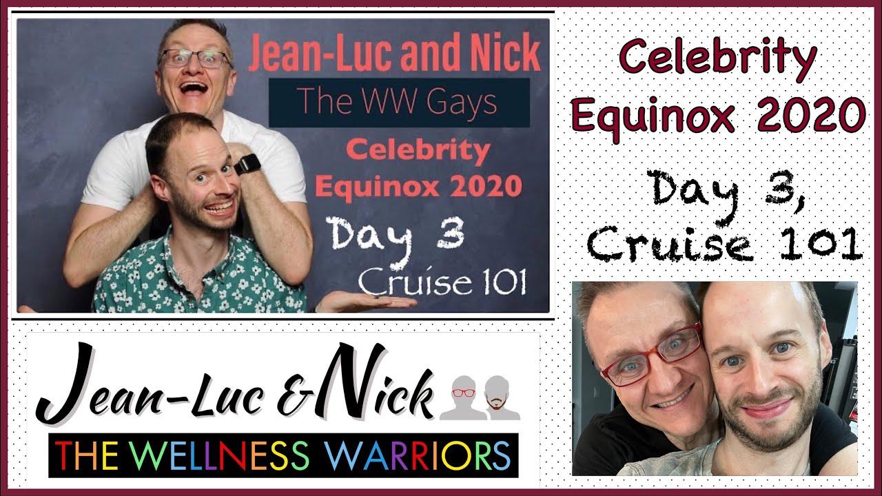 Celebrity Equinox 2020: Day 3, Cruise 101