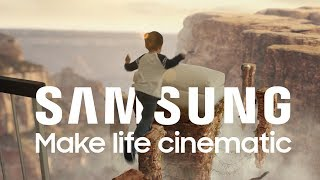 Make Life Cinematic | SAMSUNG Sponsored Video