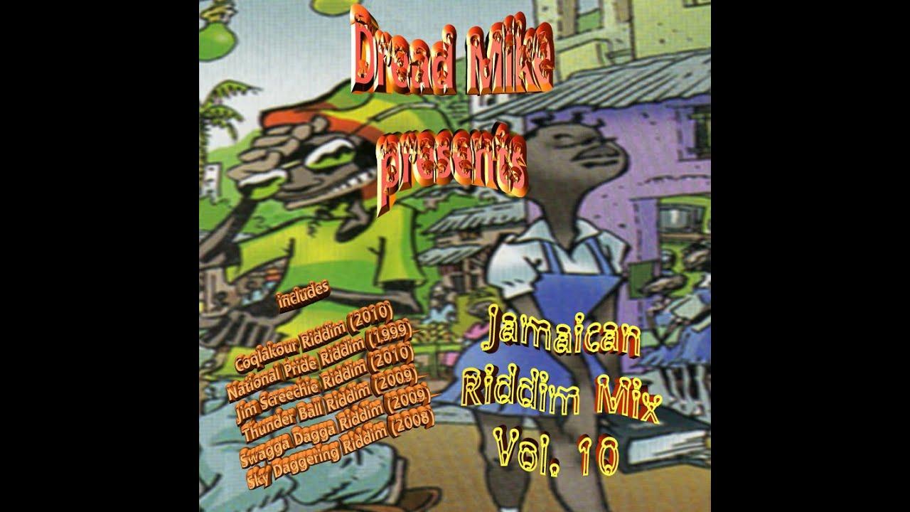 Jamaican Riddim Mix Vol 10