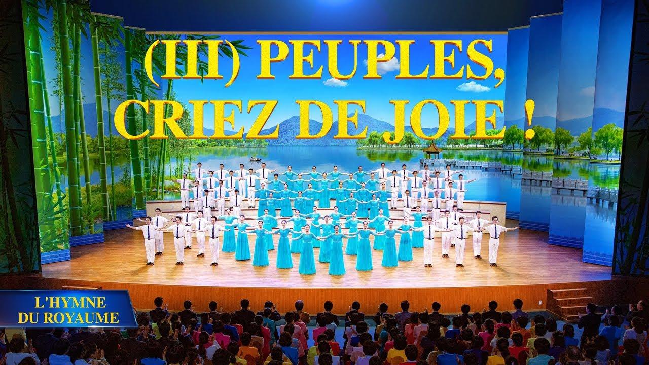 « L'hymne du royaume (III) Peuples, criez de joie ! »   Le peuple élu vit avec Dieu dans Son Royaume