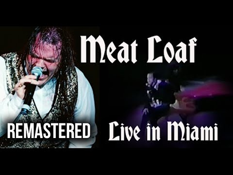 Meat Loaf: Live in Miami 1994 [REMASTERED]