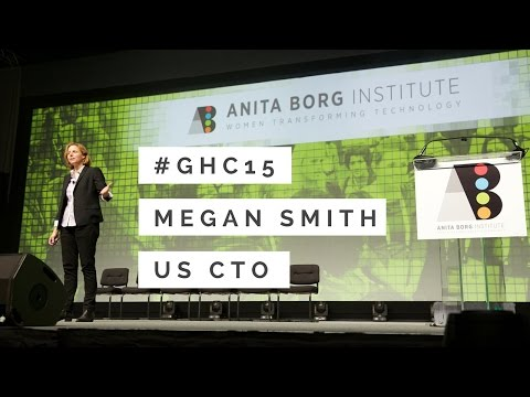 Megan Smith - Importance of Diverse Ideas in Gov't GHC15