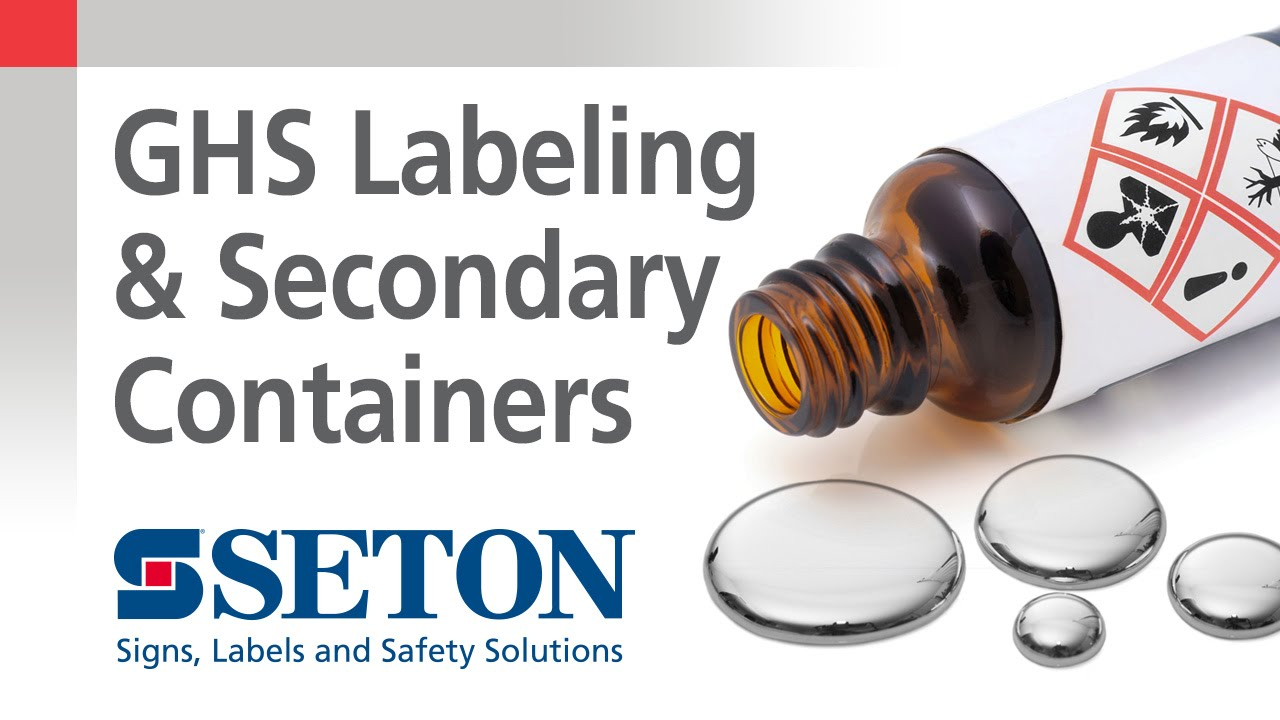 How to Know When You Need GHS Labels for Secondary Containers | Seton Video