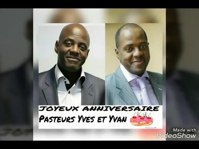 Joyeux Anniversaire Pasteurs Yves et Yvan