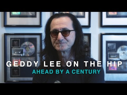 Geddy Lee on The Tragically Hip | Ahead By A Century