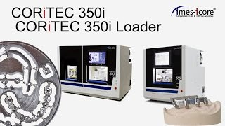 imes-icore CORiTEC 350i and CORiTEC 350i Loader dental milling machine