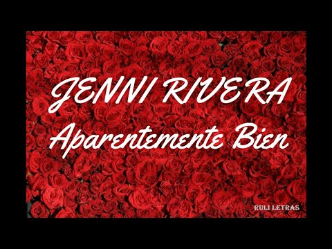 Aparentemente Bien  – Jenni Rivera (Letra) (Lyrics) 2019