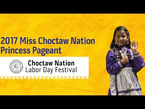 2017 Miss Choctaw Nation Princess Pageant