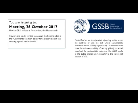 GSSB GRI Meeting 26 October 2017 Afternoon