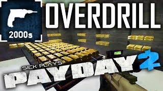 PAYDAY 2 OVERDRILL Secret Heist First World Bank DEATH WISH PAYDAY 2 SICKdistic Gameplay