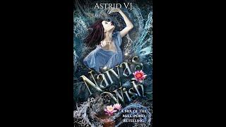 Astrid VJ Reading Naiya's Wish Chapter 1+2