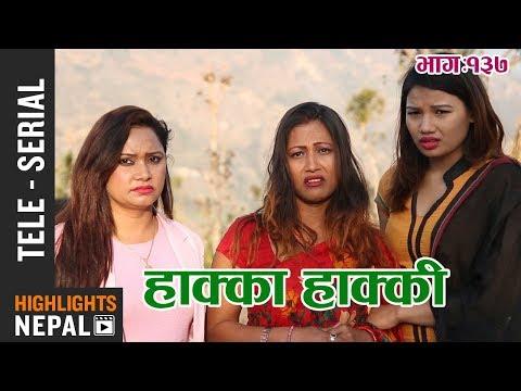 Hakka Hakki - Episode 137 | 26th March 2018 Ft. Daman Rupakheti, Ram Thapa