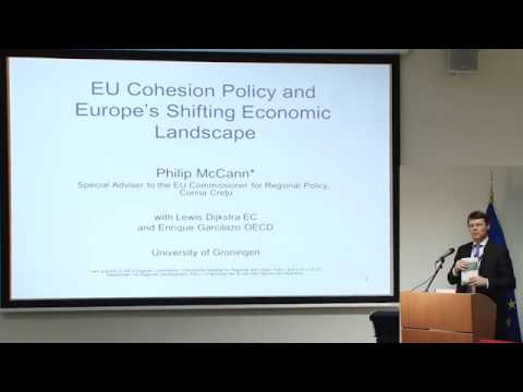 EU Cohesion Policy & Europe's Shifting Economic Landscape - Lecture by Prof. Philip McCann