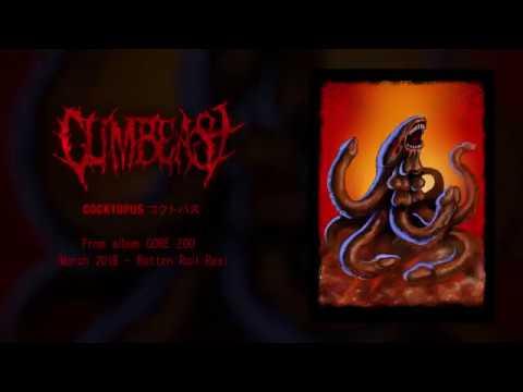 "CUMBEAST - ""Cocktopus"" taken from Gore Zoo album 2019 Mp3"