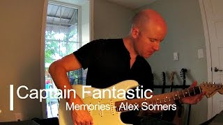Captain Fantastic: Memories for guitar (Alex Somers) + TAB