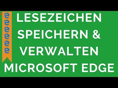 Microsoft Edge Wie Lesezeichen Speichern & Verwalten
