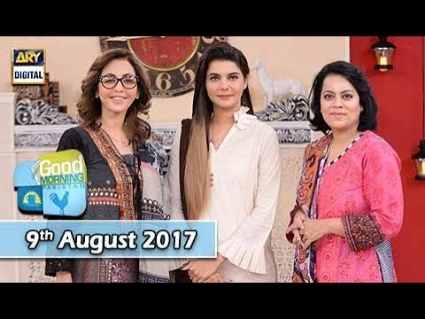 Good Morning Pakistan - 9th August 2017 - ARY Digital Show