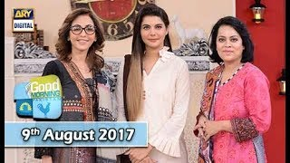 Good Morning Pakistan - 9th August 2017 - ARY Digital Show