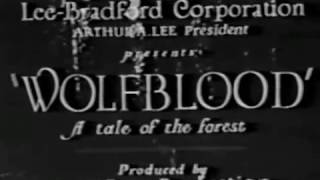 WOLFBLOOD (1925) George Chesbro - Roy Watson