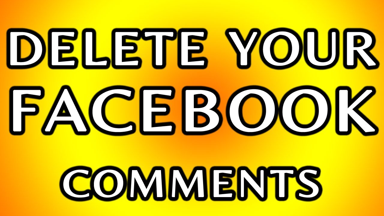 How To Delete Facebook Postedments