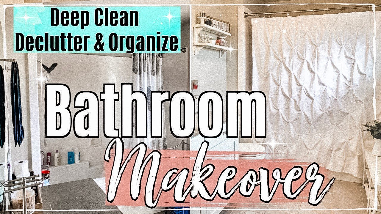 BATHROOM MAKEOVER :: CLEAN DECLUTTER & ORGANIZE WITH ME ...