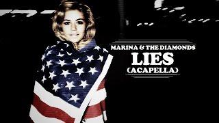 ♥ MARINA & THE DIAMONDS ♥ LIES ♥ (Acapella)