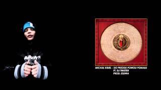 Michał Kisiel - Do przodu powoli pomału (ft. DJ Twister, prod. Esdwa)