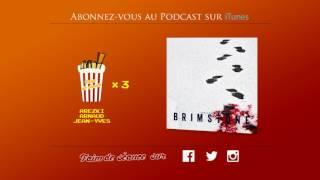 Faim de Séance - Episode 47 - Brimstone