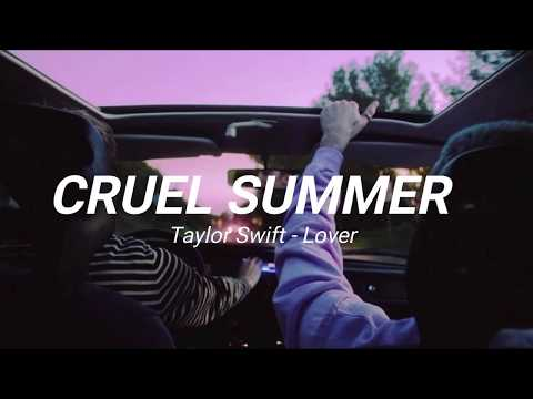 cruel summer – taylor swift [TRADUÇÃO/LEGENDADO]