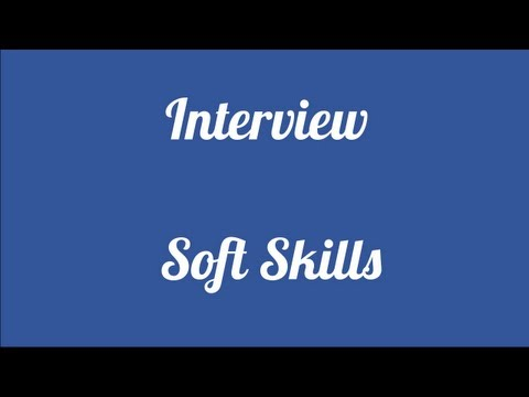 Interview: How Soft Skills Impact the Interview
