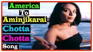 America To Aminjikarai Tamil Movie | Songs | Chotta Chotta song | Bhumika is still alive