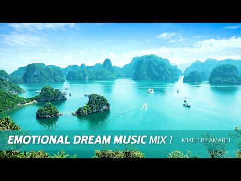 Emotional Dream Music Mix 1 by Amarel (Chill-out, Ambient, Relaxation)