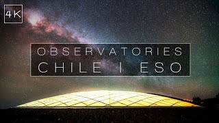 Observatories | Chile ESO Paranal and ALMA | 4K