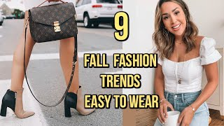 9 FALL FASHION Trends That Are EASY To Wear In 2019! Video