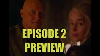 Game Of Thrones Season 7 Episode 2 Preview Breakdown And Analysis