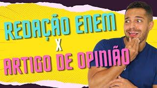 Gambar cover Redação ENEM X Artigo de Opinião | PROF. VINÍCIUS OLIVEIRA
