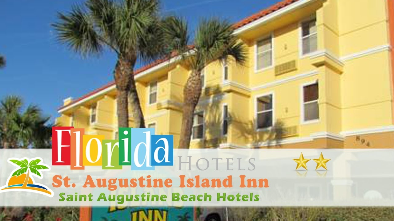 Hotels Close To St Augustine Beach