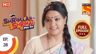 Shrimaan Shrimati Phir Se - Ep 28 - Full Episode - 19th April, 2018