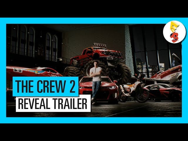 THE CREW 2 - E3 2017 - REVEAL TRAILER