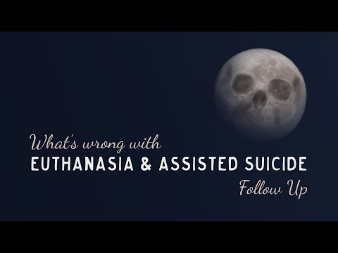 #Euthanasia and #AssistedSuicide Follow-Up