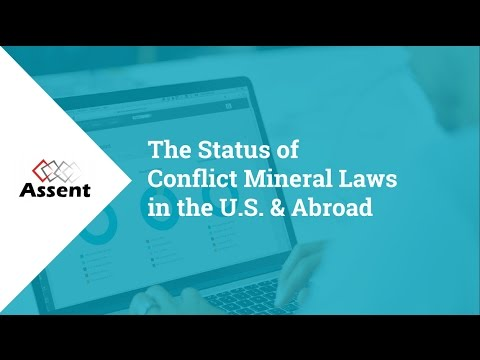 [Webinar] The Status of Conflict Mineral Laws in the U.S. &