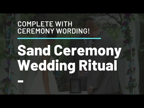 The Sand Pouring Unity Ceremony