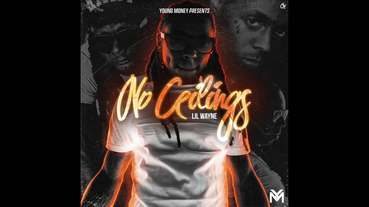 Lil Wayne's 'No Ceilings' Mixtape Is Now Available on Streaming ...