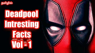 Deadpool Interesting Facts in Tamil Vol - 1