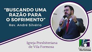 CULTO VESPERTINO (BUSCANDO UMA RAZÃO PARA O SOFRIMENTO) 13-09-2020